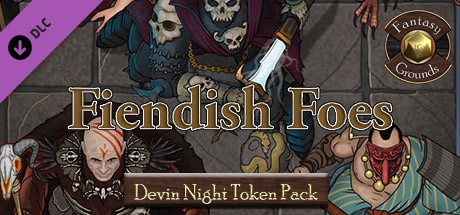 Fantasy Grounds - Devin Night TP128: Fiendish Foes