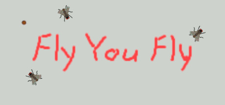 Fly You Fly