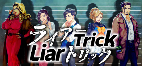 Liar Trick -Psychological Crime Mystery-