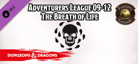 Fantasy Grounds - D&D Adventurers League 09-12 The Breath of Life
