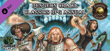 Fantasy Grounds - Dungeon Crawl Classics RPG Annual