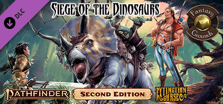 Fantasy Grounds - Pathfinder 2 RPG - Extinction Curse AP 4: Siege of the Dinosaurs