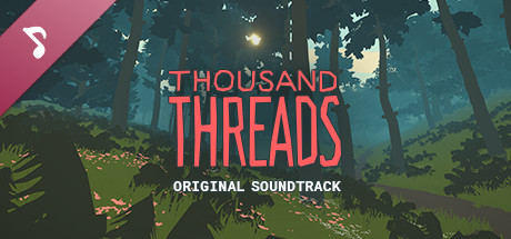 Thousand Threads Soundtrack