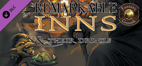 Fantasy Grounds - Remarkable Inns & Their Drinks