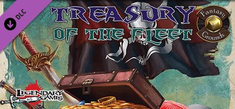 Fantasy Grounds - Treasury of the Fleet