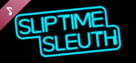 Sliptime Sleuth OST