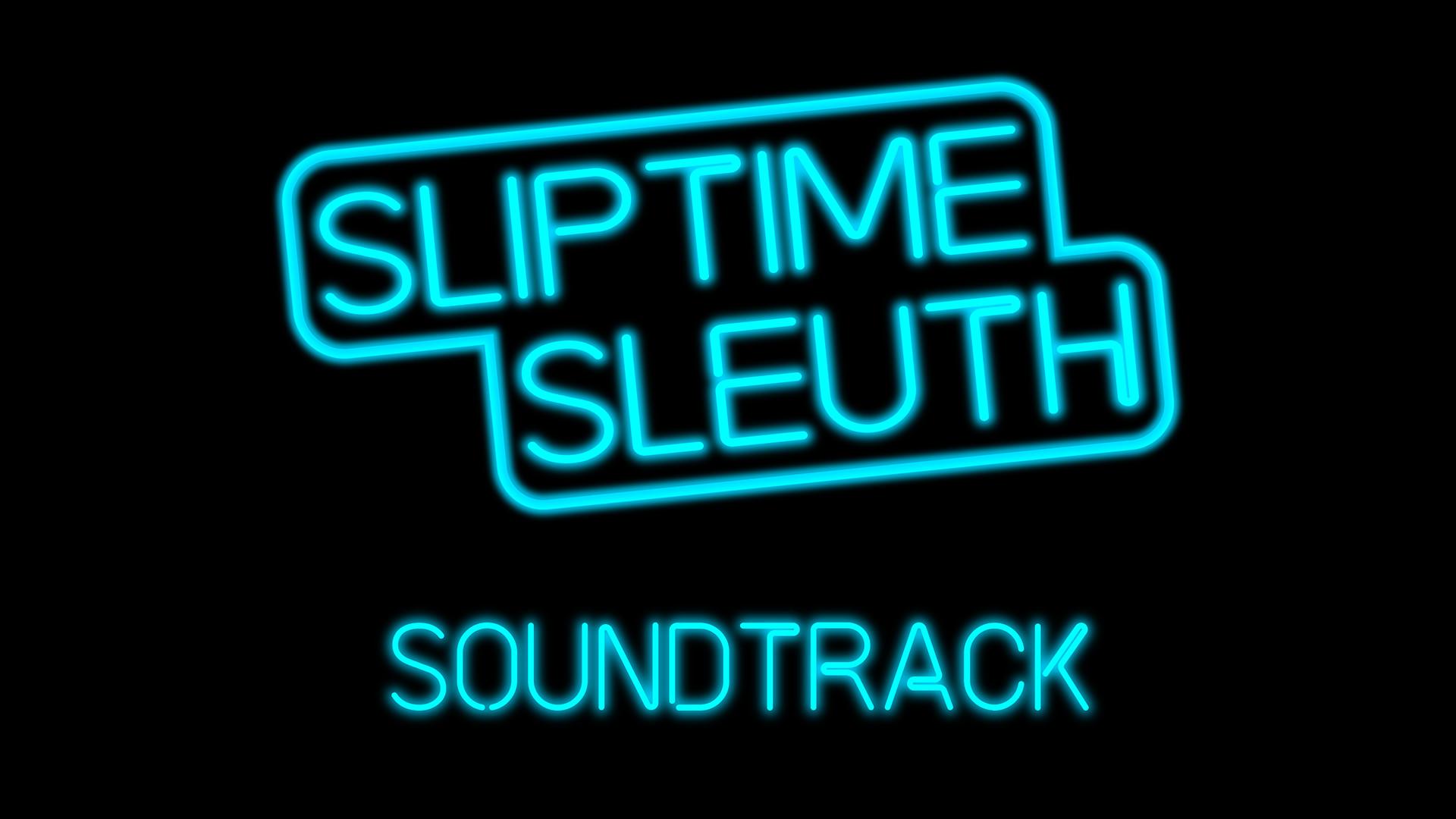 Sliptime Sleuth OST screenshot