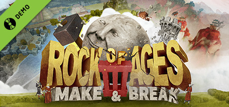 Rock of Ages 3: Make and Break Demo