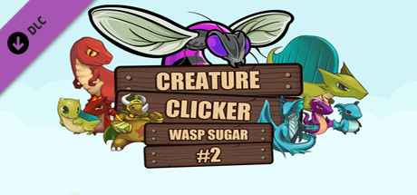 Creature Clicker - Wasp Sugar #2