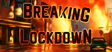 Breaking Lockdown