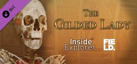 Inside Explorer: The Gilded Lady