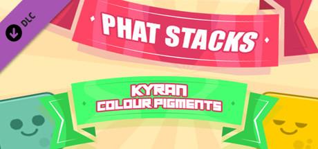 PHAT STACKS - KYRAN COLOUR PIGMENTS