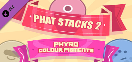 PHAT STACKS 2 - PHYRO COLOUR PIGMENTS