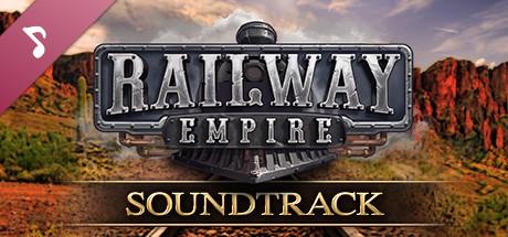 Railway Empire - Original Soundtrack