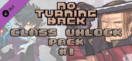 No Turning Back: Class Unlock Pack 1