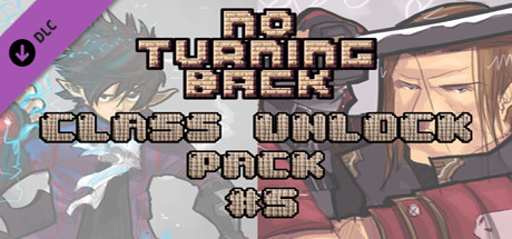 No Turning Back: Class Unlock Pack 5