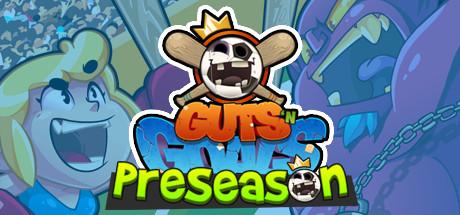 Guts 'N Goals: Preseason