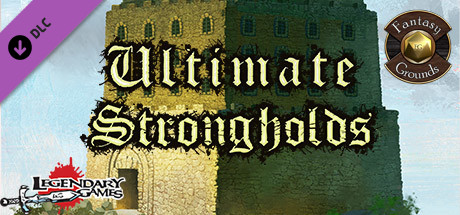 Fantasy Grounds - Ultimate Strongholds