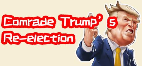 川建国同志想要连任/Comrade Trump's Re-election