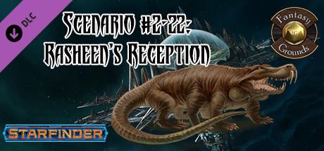 Fantasy Grounds - Starfinder RPG - Starfinder Society Scenario #2-22: Rasheen's Reception
