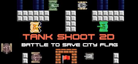 Tank Shoot 2D - Battle to save City Flag