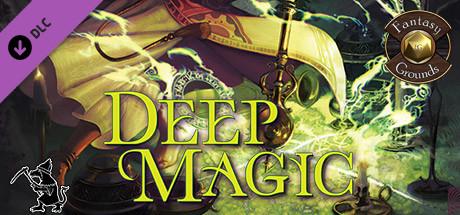 Fantasy Grounds - Deep Magic