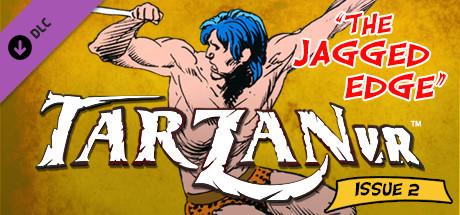 Tarzan VR,  Issue #2 - THE JAGGED EDGE