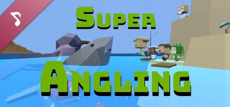 Super Angling Soundtrack