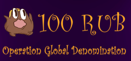 100 RUB: Operation Global Denomination