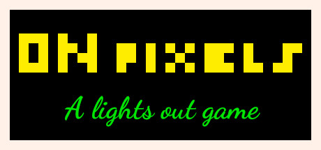 On Pixels: A lights out game