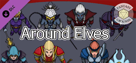 Fantasy Grounds - Around Elves!