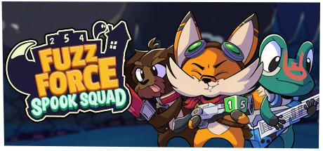Fuzz Force: Spook Squad