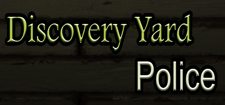 Discovery Yard Police