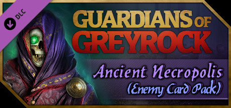 Guardians of Greyrock - Card Pack: Ancient Necropolis
