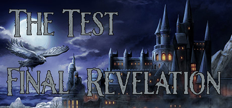 The Test: Final Revelation