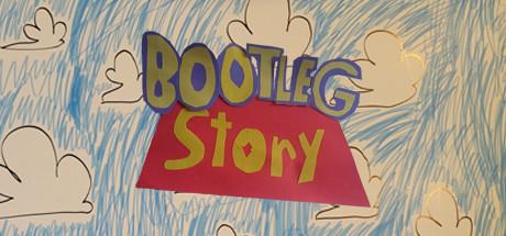 Bootleg Story