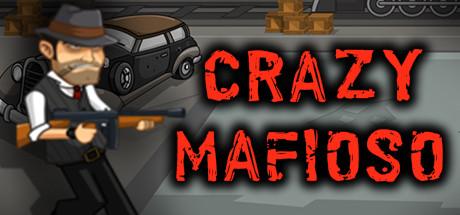 Crazy Mafioso