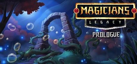 Magicians' Legacy: Prologue