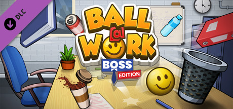 Ball at Work: Boss Edition!