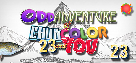 Odd Adventure of Chub, Color, 23 and You