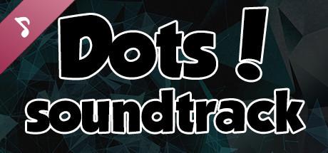 Dots! Soundtrack