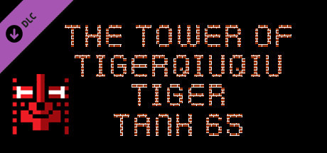 The Tower Of TigerQiuQiu Tiger Tank 65