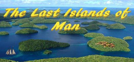 The Last Islands of Man