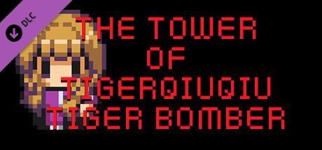 The Tower Of TigerQiuQiu Tiger Bomber