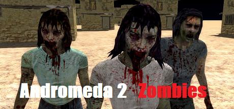 Andromeda 2 Zombies