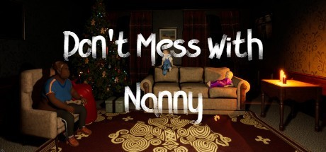 Don't Mess With Nanny