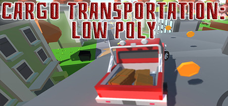 Cargo Transportation: Low Poly