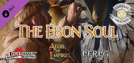 Fantasy Grounds - Aegis of Empires - AE2 - The Ebon Soul (PFRPG)