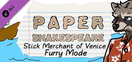 Paper Shakespeare: Stick Merchant of Venice: Furry Mode