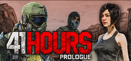 41 Hours: Prologue